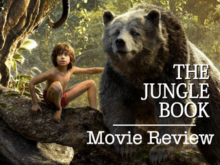 Review: THE JUNGLE BOOK is a Disney masterpiece